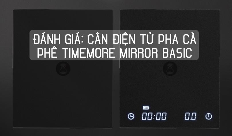 Đánh giá Cân điện tử pha cà phê Timemore Mirror Basic
