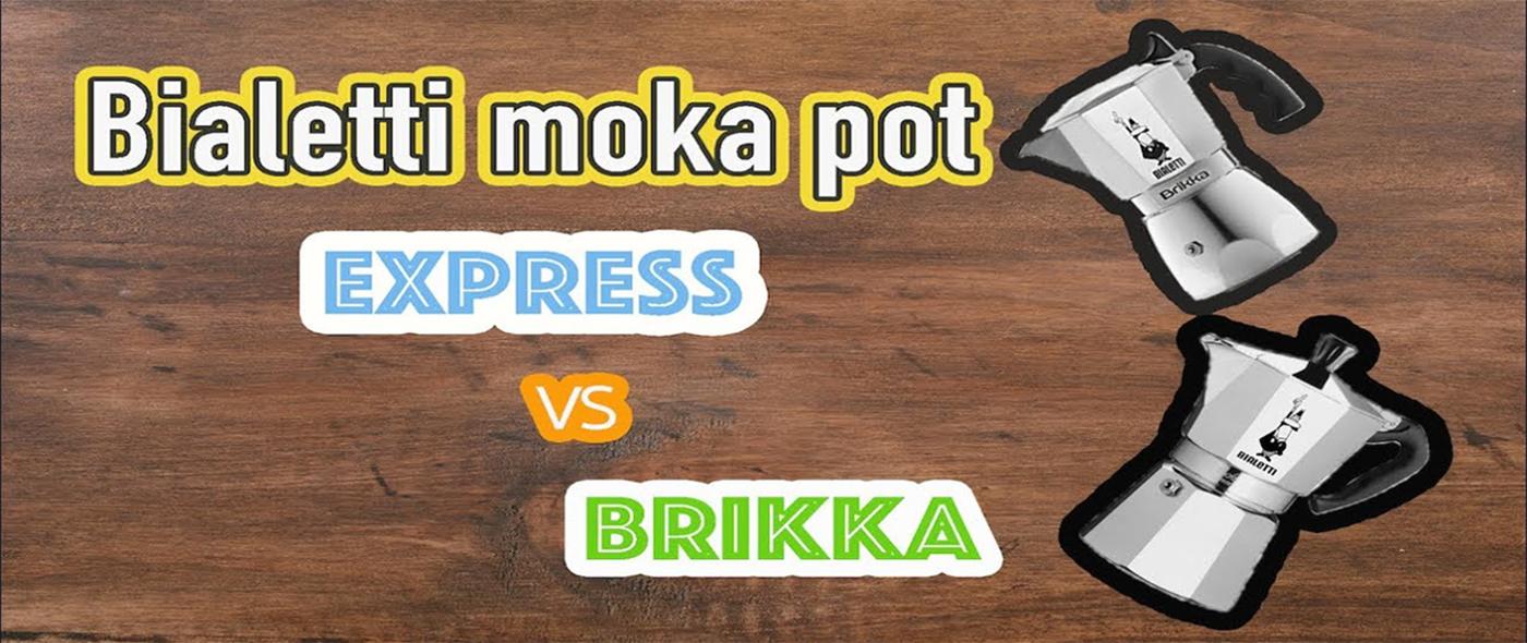 Ấm rót Moka Pot Express và Brikka