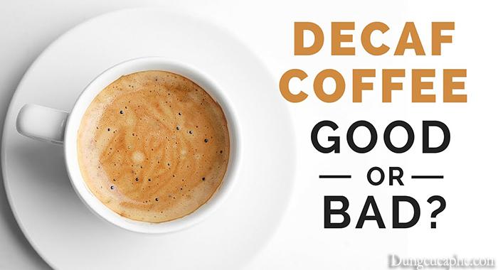 Cà phê Decaf có tốt cho sức khỏe