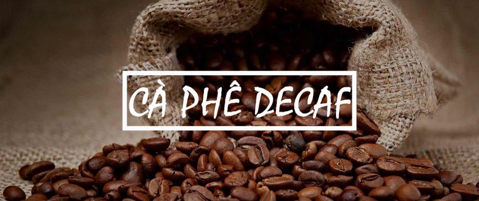 Cà phê decaf là gì