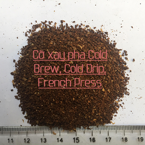 Cỡ xay pha Cold Brew, Cold Drip, French Press