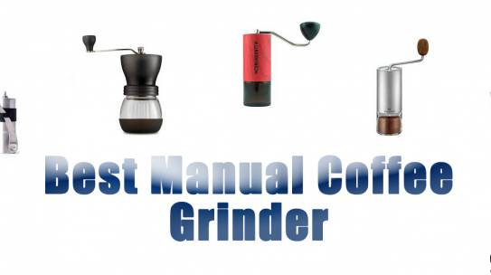 7 máy xay cà phê thủ công tốt nhất năm 2018